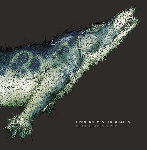 From Wolves to Whales LP