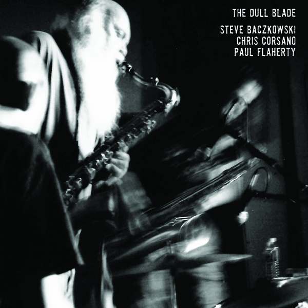 The Dull Blade LP