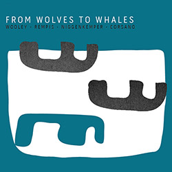 From Wolves to Whales CD