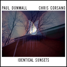 Paul Dunmall-Chris Corsano LP/CD